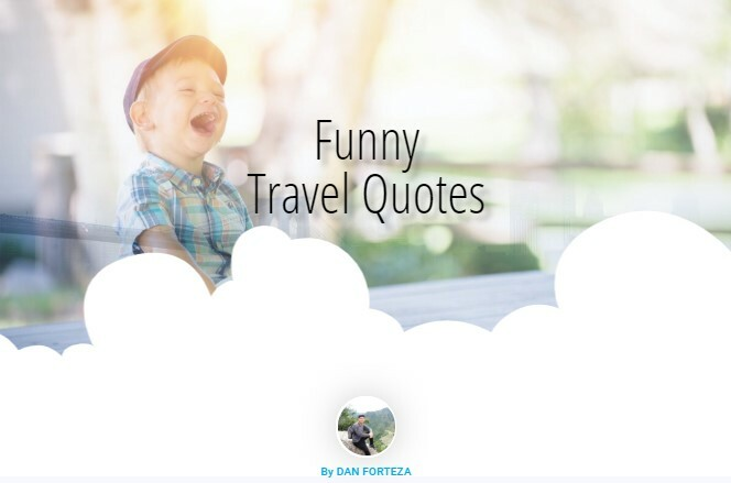 Hilarious and Funny Travel Quotes for Millennials
