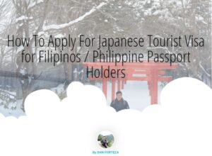 How To Apply For A Japanese Tourist Visa With Your Philippine Passport 2019