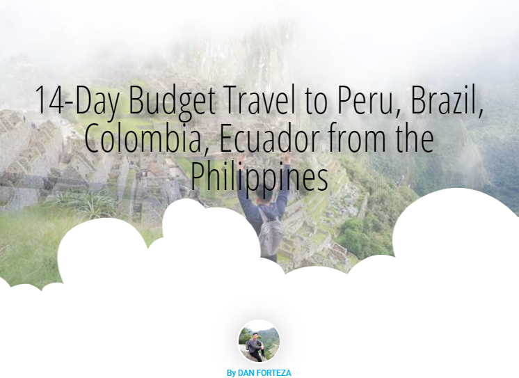 Read more about the article 14-Day Budget Travel to Peru, Brazil, Colombia, Ecuador from the Philippines