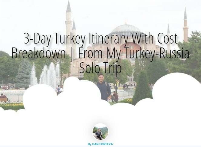 3-Day Turkey Itinerary With Cost Breakdown | From My Turkey-Russia Solo Trip