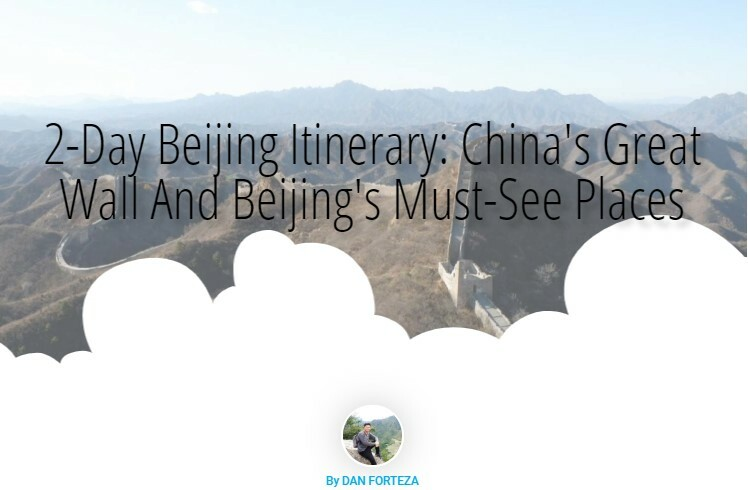 2-Day Beijing Itinerary: China's Great Wall And Beijing's Must-See Places