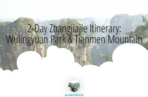 2-Day Zhangjiajie Itinerary: China's Wulingyuan Park & Tianmen Mountain​