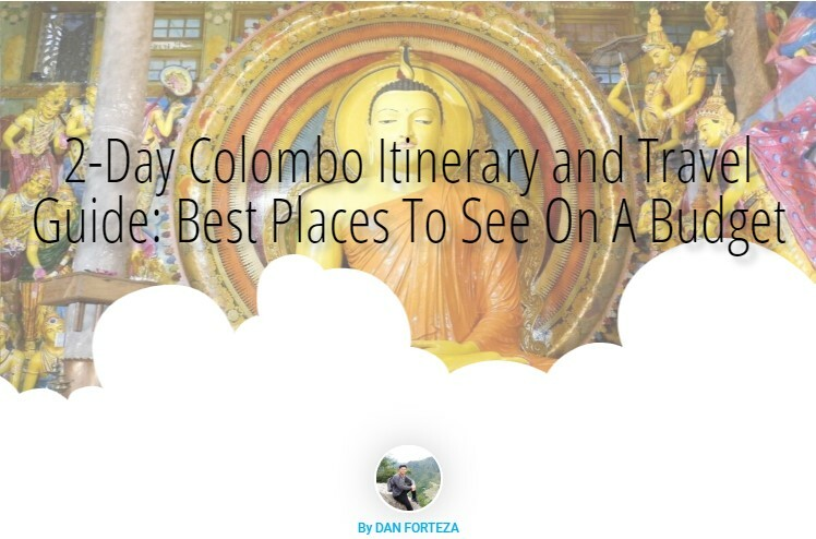 2-Day Colombo Itinerary (Sri Lanka) And Travel Guide On A Budget