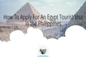 How To Apply For An Egypt Tourist Visa for Filipinos