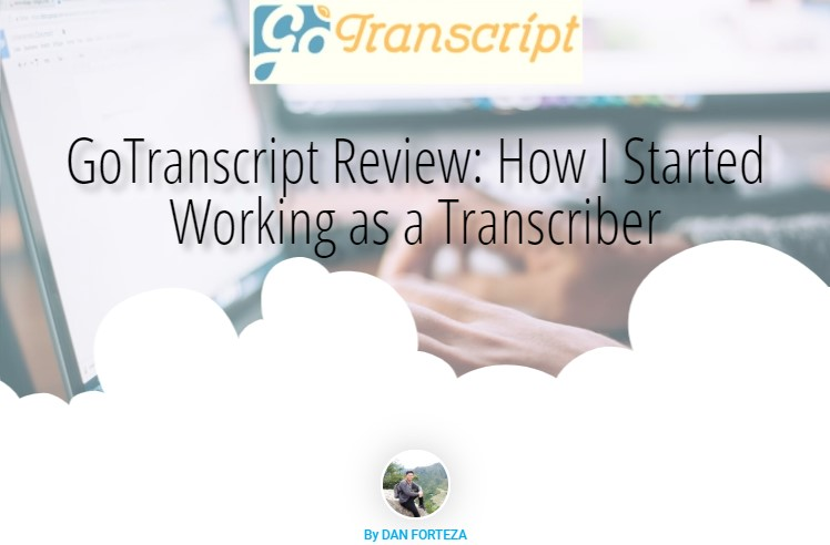 Read more about the article GoTranscript Review: How I Started Working as a Transcriber