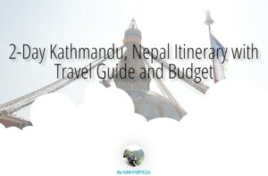 2-Day Kathmandu, Nepal Itinerary and Travel Guide with Budget All-in