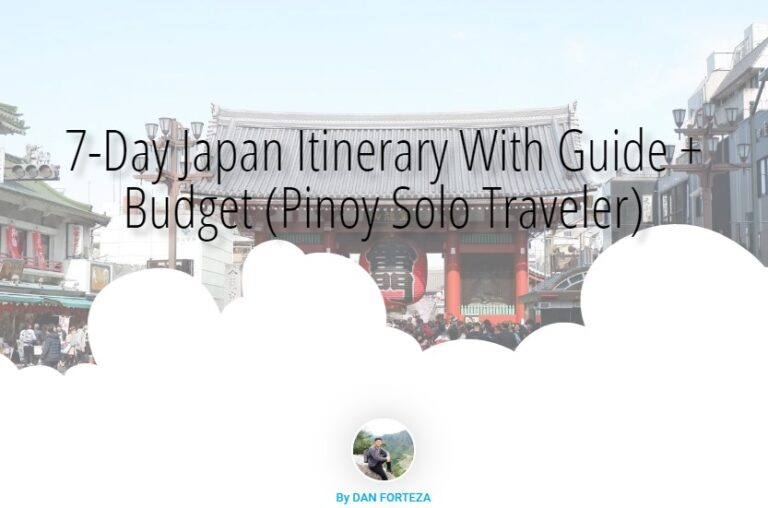 7-Day Japan Itinerary With Guide + Budget (Pinoy Solo Traveler)